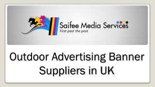 Outdoor Advertising Banner Suppliers in UK