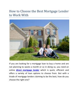 How to Choose the Best Mortgage Lender to Work With?