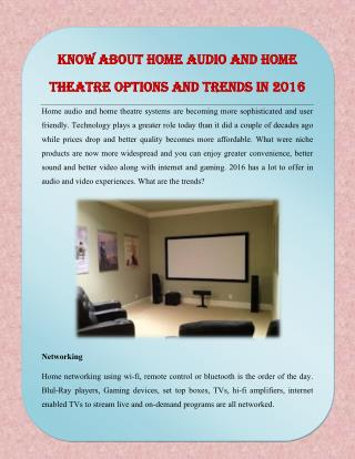 Know About Home Audio and Home Theatre Options and Trends in 2016