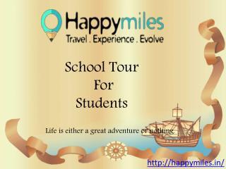 Educational School Tours | International School Trips - Happymiles
