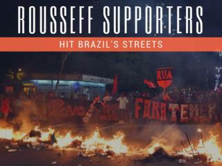 Rousseff supporters hit Brazil's streets