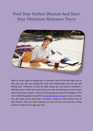 Find Your Perfect Woman And Start Your Ukrainian Romance Tours