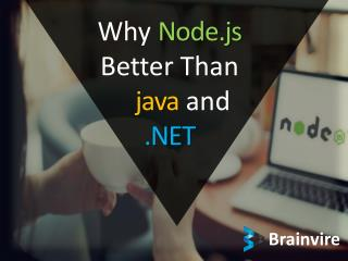 why Node.js Better than Java and .Net