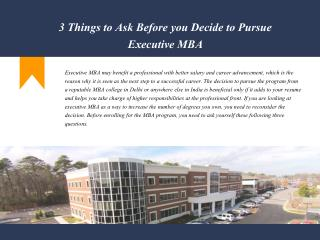 3 Things to Ask Before you Decide to Pursue Executive MBA