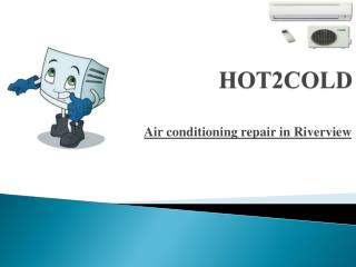 Air conditioning repair in Riverview