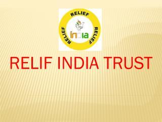 RELIF INDIA TRUST(NGO)