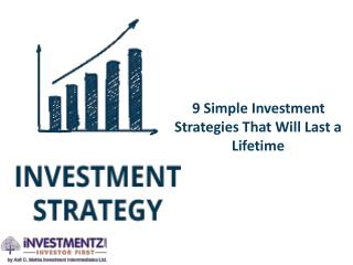 9 Simple Investment Strategies that Will Last Lifetime