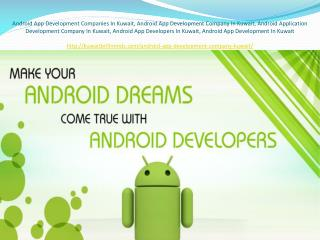 Android App Development Companies In Kuwait
