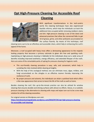 Opt high pressure cleaning for accessible roof cleaning
