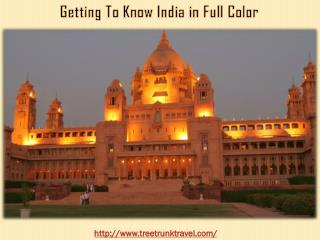 Getting To Know India in Full Color