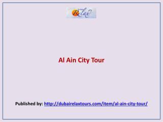 Dubai Relax-Al Ain City Tour