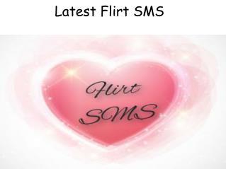 Latest Flirt SMS