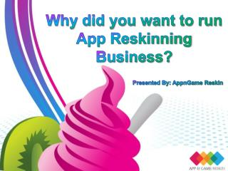 App Reskinning Business - AppnGameReskin. Com