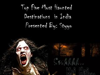 Top Five Horror spots in India: Very Scared
