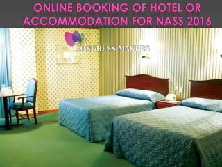 Online Book Hotel Room or Register Tickets For NASS 2016
