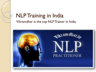 Best NLP trainer in India: Vikramdhar