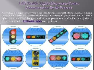 LED Traffic Lights Decreases Power Consumption By 80 Percent