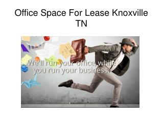 Office Space For Lease Knoxville TN