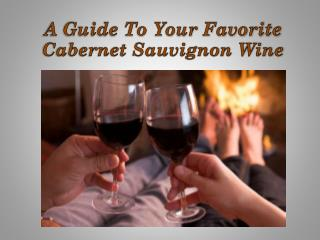 A Guide to your Favorite Cabernet Sauvignon Wine