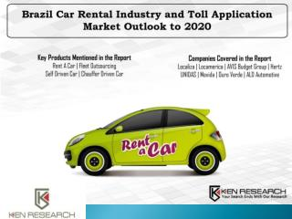 Brazil Car Rental Industry and Toll Application Market Outlook To 2020 : Ken Research