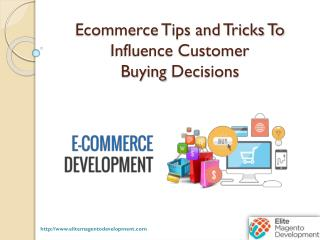 Ecommerce Tips and Tricks To Influence Customer Buying Decisions