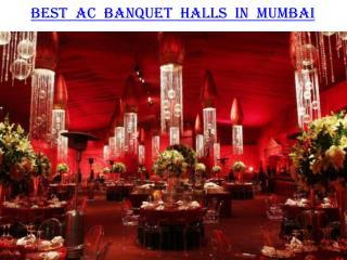 Best AC Banquet halls in Mumbai