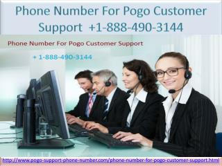 Phone Number For Pogo Customer Support    1-888-490-3144