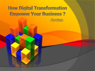 Digital Transformation Give Power To Your Business