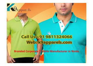 Branded Corporate T-Shirts Manufacturer in Noida 9811324066