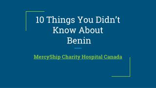 10 Things You Didn't Know About Benin
