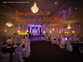 Banquet halls in Bangalore at MG Road