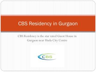 CBS Residency: Hotels near Huda city centre Gurgaon