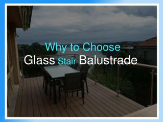 Why to Choose Glass Stair Balustrades