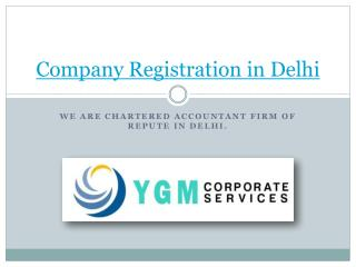 Company Registration in Delhi through YGM Services