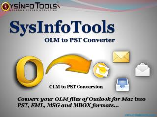 OLM to PST Converter - Import OLM Files to Windows Outlook