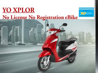 YO XPLOR – No License No Registration eBike