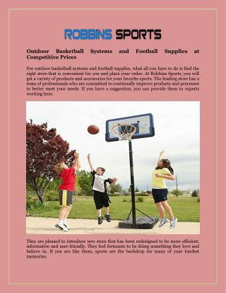 Outdoor Basketball Systems and Football Supplies at Competitive Prices