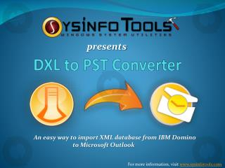 DXL to PST Converter - Import DXL to Outlook