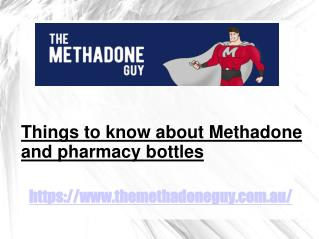 Know Better about Methadone farmacy container bottles - The Methadone Guy