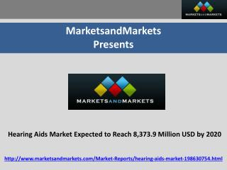 Hearing Aids Market by Product & End-User – 2020