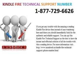Are you looking for Kindle Fire Technical Support  Number Dial 1-877-729-6626