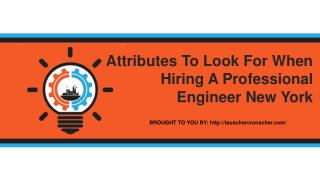 Attributes To Look For When Hiring A Professional Engineer New York
