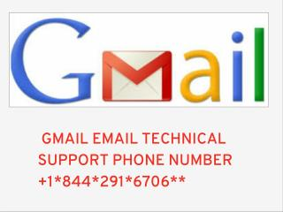 Contact:::1*844*291*6706*GMAIL EMAIL TECHNICAL SUPPORT PHONE NUMBER