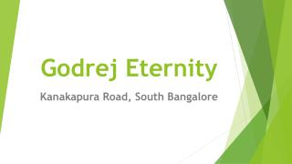 Godrej Eternity Kanakapura Road South Bangalore