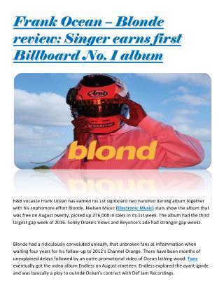 Frank Ocean – Blonde review: Singer earns first  Billboard No. 1 album