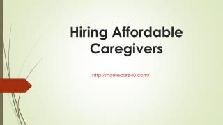 Hiring Affordable Caregivers