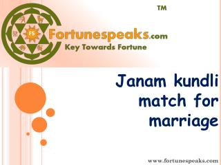 Janam kundli  match for marriage - Fortunespeaks