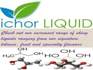 The Best E-Liquid is Ichor Liquid