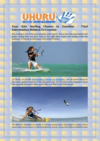 Easy Kite Surfing Classes in Zanzibar - Vital Information Related To Courses