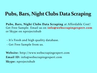 Pubs, Bars, Night Clubs Data Scraping